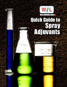 Quick Guide to. Spray Adjuvants
