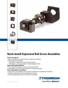 Quick-Install Engineered Ball Screw Assemblies