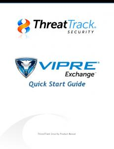 Quick Start Guide. ThreatTrack Security Product Manual