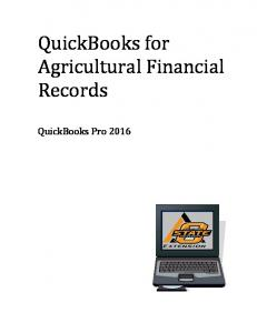 QuickBooks for Agricultural Financial Records. QuickBooks Pro 2016