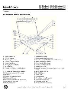 QuickSpecs. HP EliteBook 8460p Notebook PC. HP EliteBook 8460p Notebook PC HP EliteBook 8560p Notebook PC. Overview