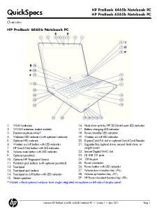 QuickSpecs. HP ProBook 6465b Notebook PC. HP ProBook 6465b Notebook PC HP ProBook 6565b Notebook PC. Overview