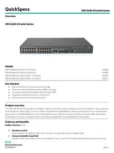 QuickSpecs. HPE 3600 SI Switch Series. Overview. HPE 3600 SI Switch Series. Models. Key features. Product overview. Features and benefits