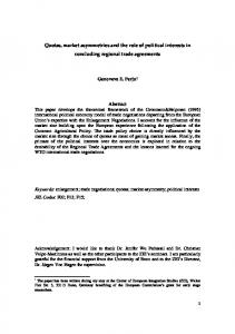 Quotas, market asymmetries and the role of political interests in concluding regional trade agreements