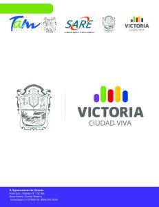 R. Ayuntamiento de Victoria Francisco I. Madero N 102 Nte, Zona Centro, Ciudad Victoria, Tamaulipas C.P Tel. (834)