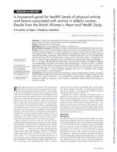 R egular physical activity is associated with increased life