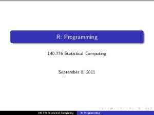 R: Programming Statistical Computing. September 8, Statistical Computing R: Programming