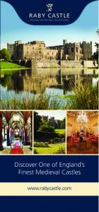 RABY CASTLE Staindrop, near Darlington, County Durham. Discover One of England s Finest Medieval Castles