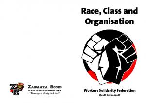 Race, Class and Organisation