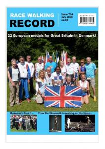 Race Walking Record (founded 1941) is the international magazine for the sport of walking and walking events, published each and every month