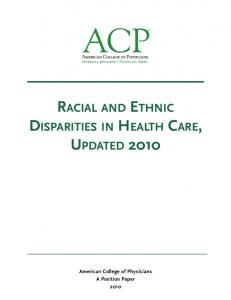 RACIAL AND ETHNIC DISPARITIES IN HEALTH CARE, UPDATED 2010