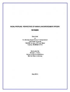 RACIAL PROFILING: PERSPECTIVES OF KANSAS LAW ENFORCEMENT OFFICERS. An Analysis