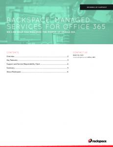 RACKSPACE MANAGED SERVICES FOR OFFICE 365 WE CAN HELP YOU MAXIMIZE THE POWER OF OFFICE 365