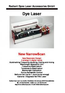 Radiant Dyes Laser Accessories GmbH. Dye Laser. New NarrowScan