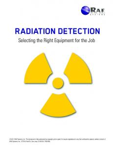RADIATION DETECTION Selecting the Right Equipment for the Job