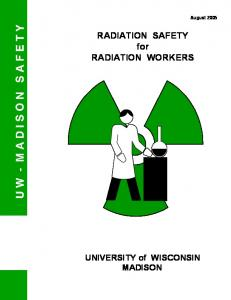 RADIATION SAFETY for RADIATION WORKERS