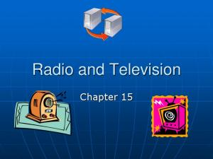 Radio and Television. Chapter 15