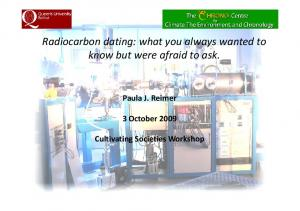 Radiocarbon dating: what you always wanted to know but were afraid to ask
