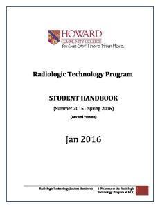 Radiologic Technology Program STUDENT HANDBOOK. (Summer Spring 2016) (Revised Version) Jan Technology Program at HCC