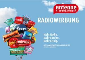 RADIOWERBUNG. Mehr Radio. Mehr Service. Mehr Erfolg