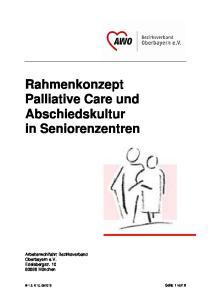 Rahmenkonzept Palliative Care und Abschiedskultur in Seniorenzentren