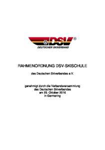 RAHMENORDNUNG DSV-SKISCHULE