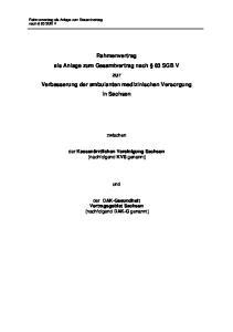 Rahmenvertrag als Anlage zum Gesamtvertrag nach 83 SGB V zur Verbesserung der ambulanten medizinischen Versorgung in Sachsen
