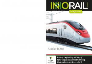 Railway Engineering in Hungary Companies in the spotlight offering their products, services and skill