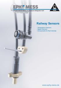 Railway Sensors. - Temperature Sensors - Speed Sensors - Components for Rail Vehicles