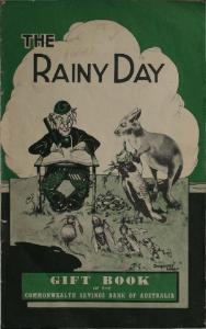 RAINY DAY. OMMONWEALTH SAYINGS BANK Of AUSTRALIA. VotOTHl^ OF THE