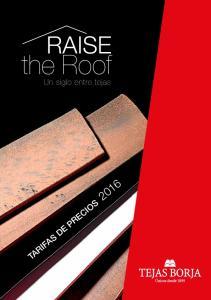 RAISE. the Roof. Un siglo entre tejas
