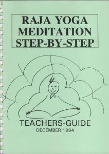 RAJA YOGA MEDITATION STEP-BY.STEP