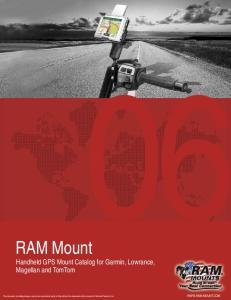 RAM Mount. Handheld GPS Mount Catalog for Garmin, Lowrance, Magellan and TomTom