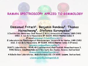 RAMAN SPECTROSCOPY APPLIED TO GEMMOLOGY