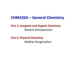 Ramesh Ramapanicker. Part 2: Physical Chemistry Madhav Ranganathan