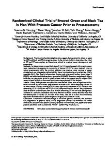 Randomized Clinical Trial of Brewed Green and Black Tea in Men With Prostate Cancer Prior to Prostatectomy