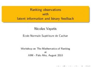 Ranking observations with latent information and binary feedback. Nicolas Vayatis