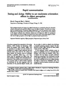 Rapid communication Seeing and doing: Ability to act moderates orientation effects in object perception
