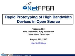 Rapid Prototyping of High Bandwidth Devices in Open Source