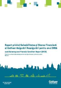 Raport privind Solvabilitatea [i Starea Financiar` al Gothaer Asigur`ri Reasigur`ri pentru anul 2016