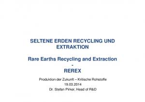 Rare Earths Recycling and Extraction - REREX