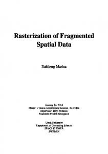 Rasterization of Fragmented Spatial Data