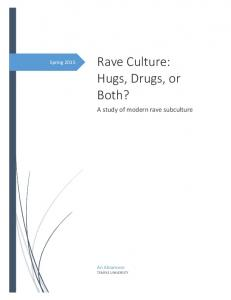 Rave Culture: Hugs, Drugs, or Both?