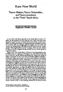 Rave New World. Trance-Mission, Trance-Nationalism, and Trance-scendence in the New South Africa. Stephanie Marlin-Curiel
