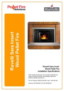 Ravelli Sara Insert Wood Pellet Fire. Installation Specifications. Safety testing of the Ecoteck Sara Insert Wood Pellet Burning
