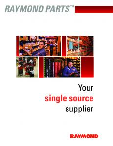 RAYMOND PARTS. Your single source supplier