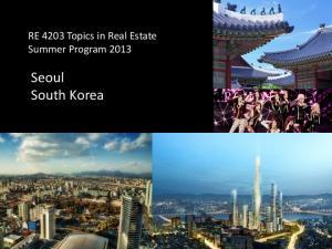 RE 4203 Topics in Real Estate Summer Program Seoul South Korea