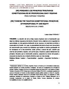(RE) PENSANDO LOS PRINCIPIOS TRIBUTARIOS CONSTITUCIONALES DE PROPORCIONALIDAD Y EQUIDAD