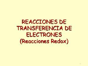 REACCIONES DE TRANSFERENCIA DE ELECTRONES (Reacciones Redox)