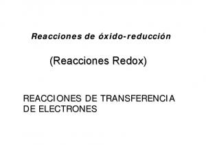 (Reacciones Redox) REACCIONES DE TRANSFERENCIA DE ELECTRONES